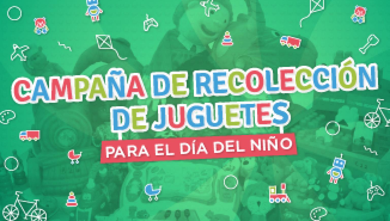 Campaña de recolección de juguetes por el Día del Niño