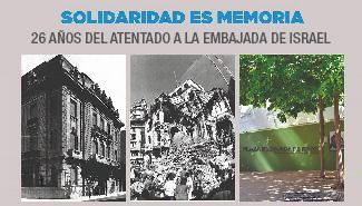 26° aniversario del atentado a la Embajada de Israel en Argentina
